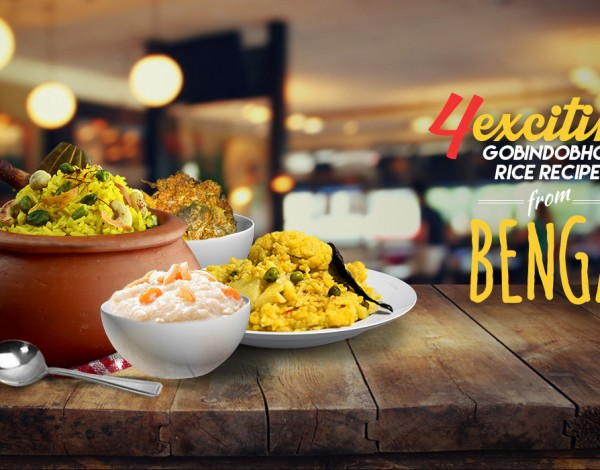 4 exciting Gobindobhog rice recipes from Bengal