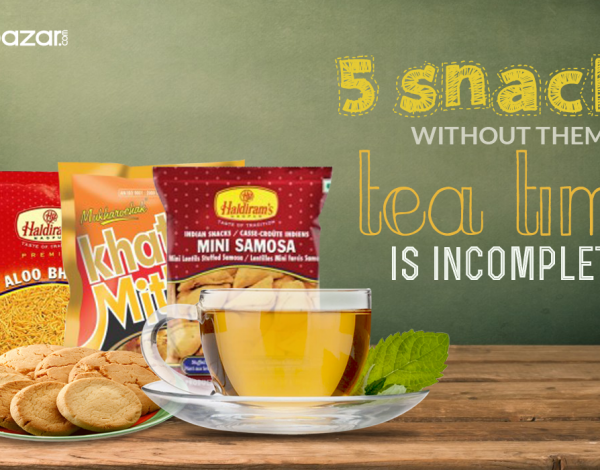 Five Snacks, Without Them Your Tea Time Is Incomplete