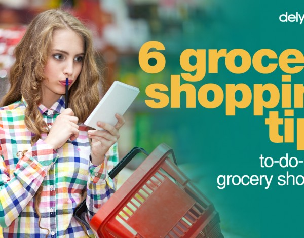 6 Must Follow Tips for Grocery Shopping