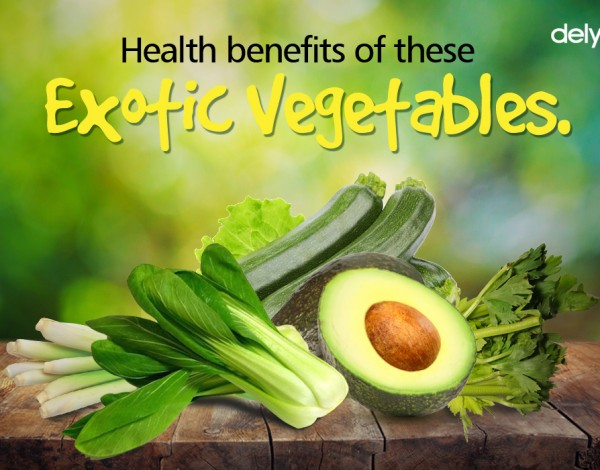 Health Benefits of These Exotic Vegetables