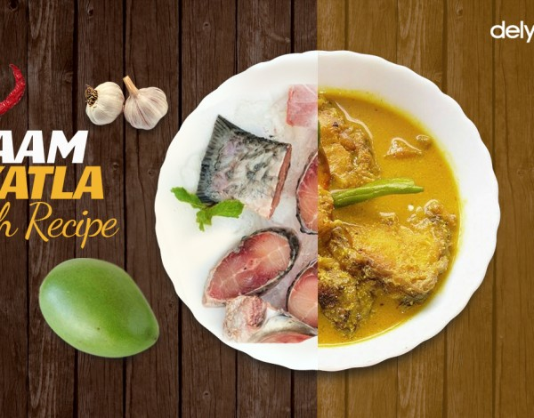 Aam Catla Fish Recipe