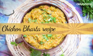 Chicken Bharta Recipe