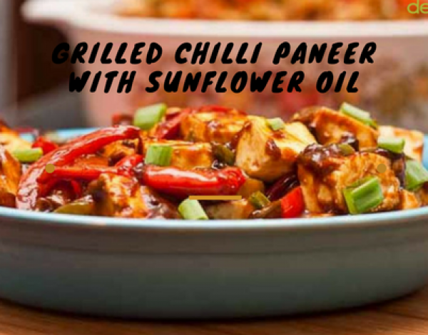 Grilled Chilli Paneer With Sunflower Oil