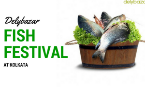 Fish Festival in Kolkata By Delybazar