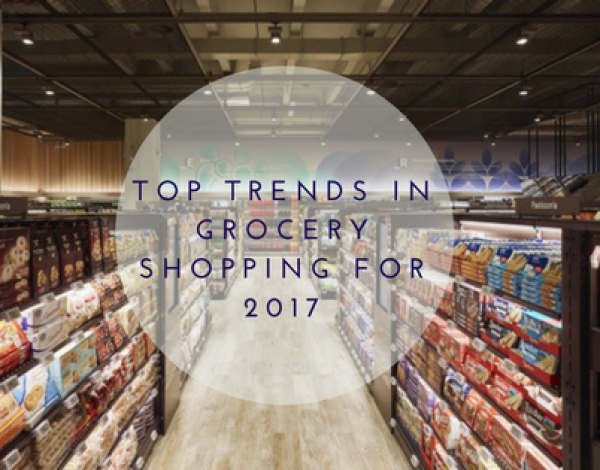 Top Trends In Grocery Shopping For 2017